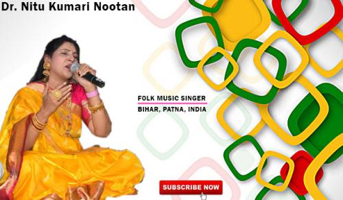 Famous Folk singer of Bihar in India - Dr. Nitu Kumari Nootan-Community-Artists-Patna