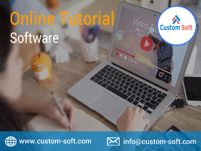 Online Tutorial Software by CustomSoft-Services-Web Services-Pune