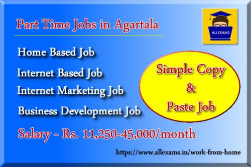 Earn Huge Income Every Month From Your Part Time With All Exams-Jobs-Part Time Jobs-Agartala