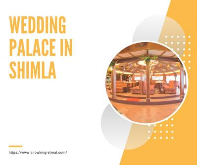 Best Wedding Palace in Shimla-Services-Event Services-Shimla