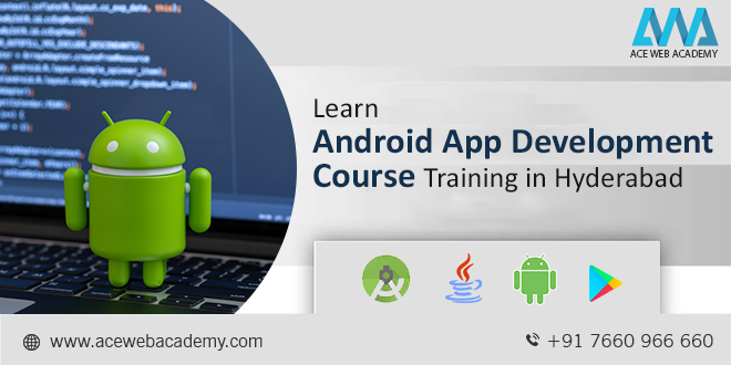 Learn Android App Development Course Training in Hyderabad-Classes-Computer Classes-Programming Classes-Hyderabad