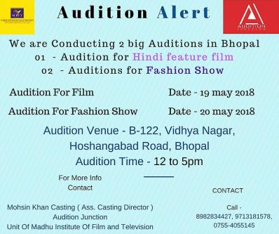 May 19th – May 20th – Bhopal Audition Tomorrow.-Jobs-Arts & Culture-Sagar