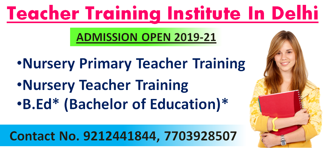 Teacher Training Institute in Delhi-Classes-Continuing Education-Delhi