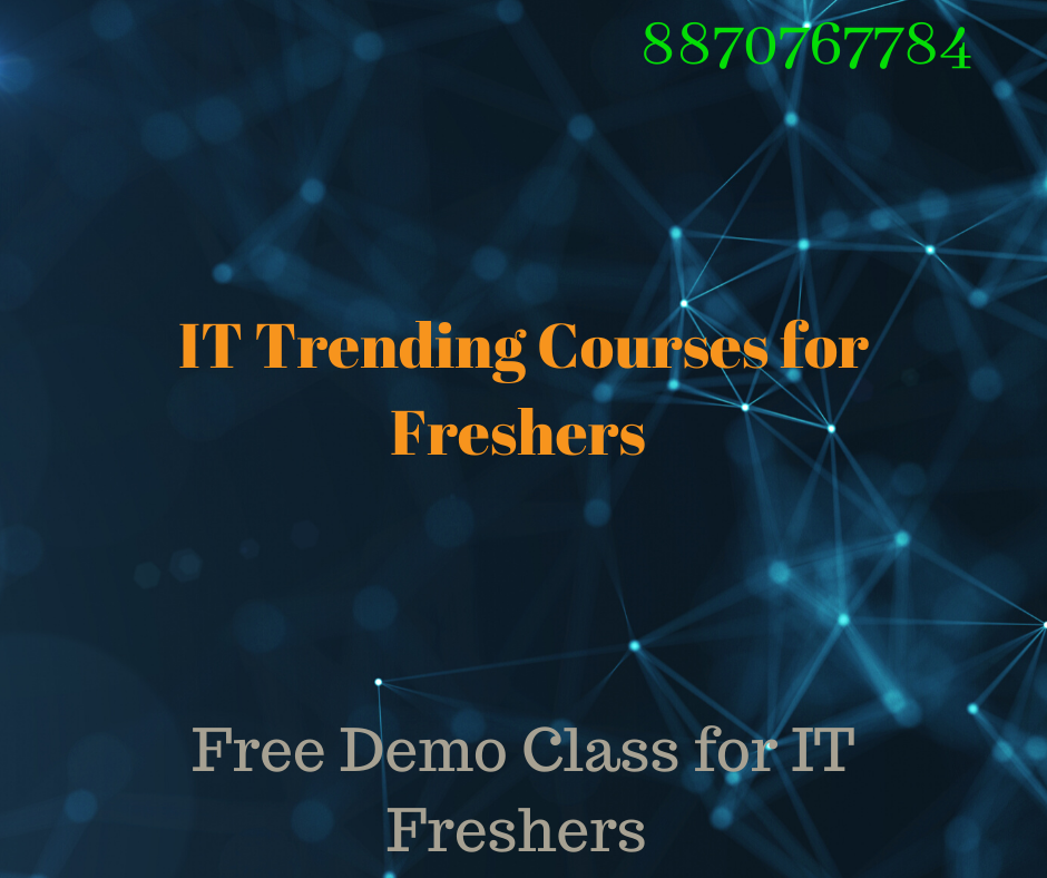 Freshers 2020 Trending Courses for IT jobs -Classes-Computer Classes-Programming Classes-Chennai