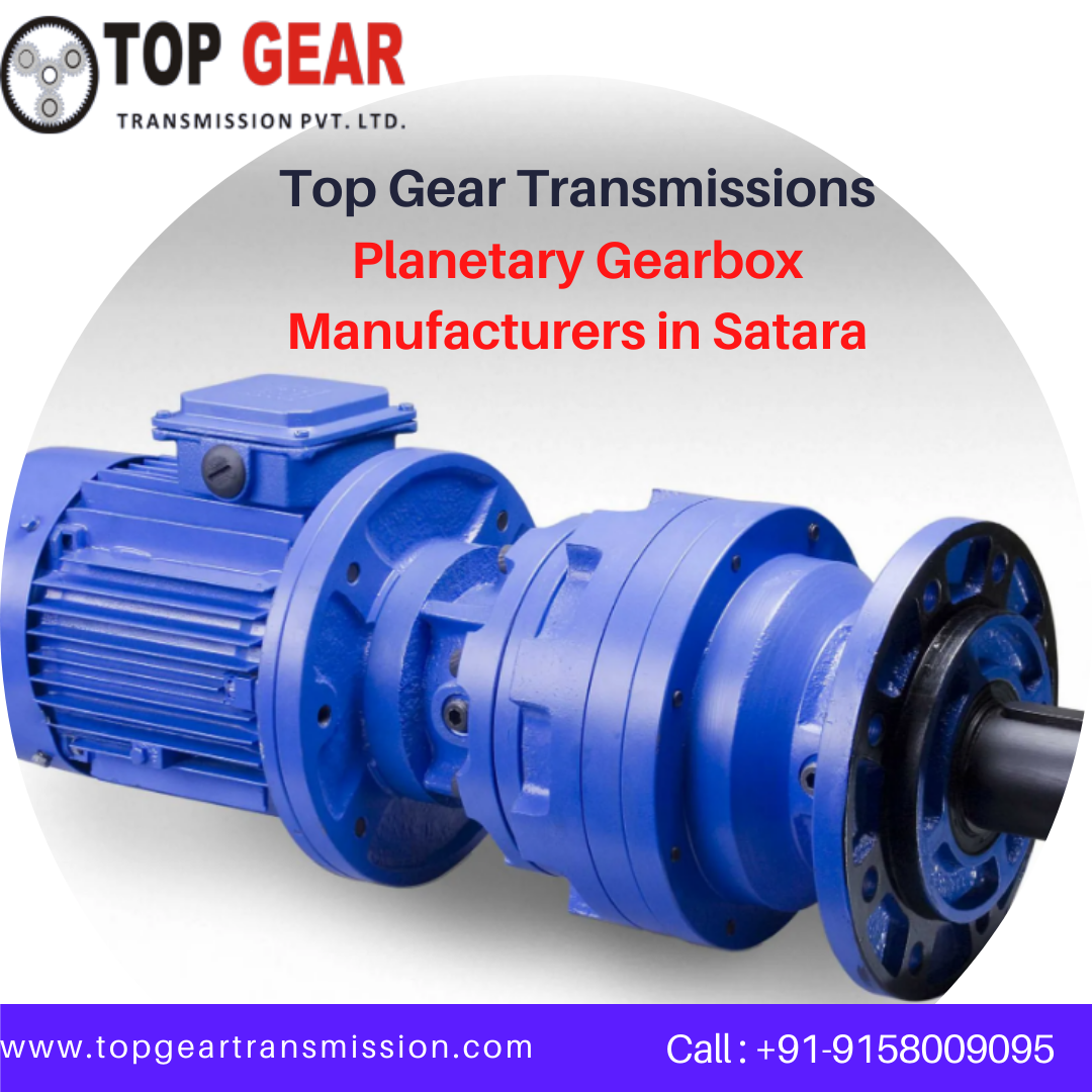 Planetary Gearbox Manufacturers in Satara-Services-Other Services-Satara
