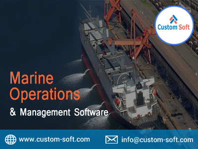 Marine Operations and Management Software by CustomSoft-Services-Web Services-Pune