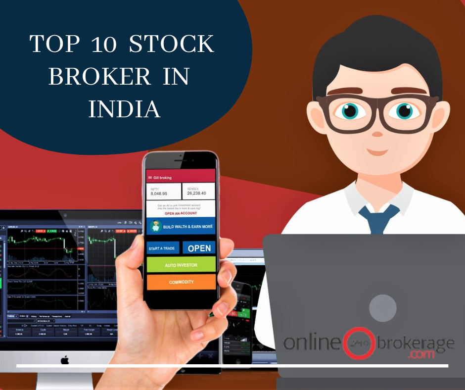 Top 10 stock broker in India | Best stock brokers in India-Services-Insurance & Financial Services-Noida