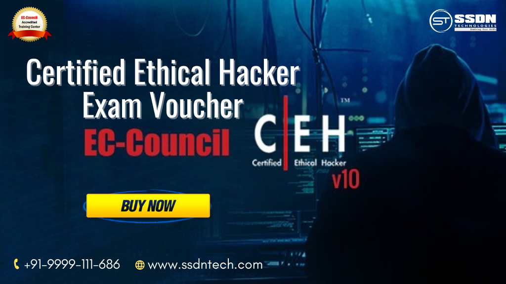 Get The CEH Exam Voucher Code-Classes-Computer Classes-Other Computer Classes-Gurgaon