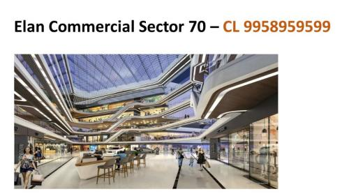 689 ft² – elan new project sector 70, elan sector 70 Gurgaon price, 995385-Real Estate-For Sell-Commercial Store for Sale-Chandigarh