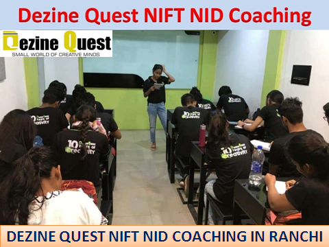Start Preparation in Best NIFT NID Coaching in Ranchi-Dezine-Classes-Other Classes-Ranchi