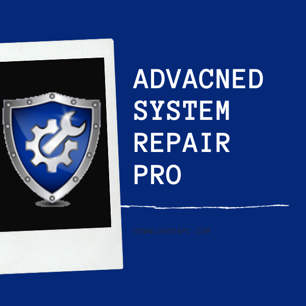 Advanced System Repair Pro Download-Services-Computer & Tech Help-Hyderabad
