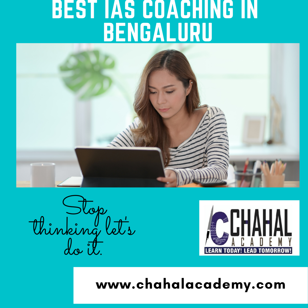 Chahal Academy- Best IAS|UPSC|IPS Coaching in BENGALURU -Classes-Other Classes-Bangalore