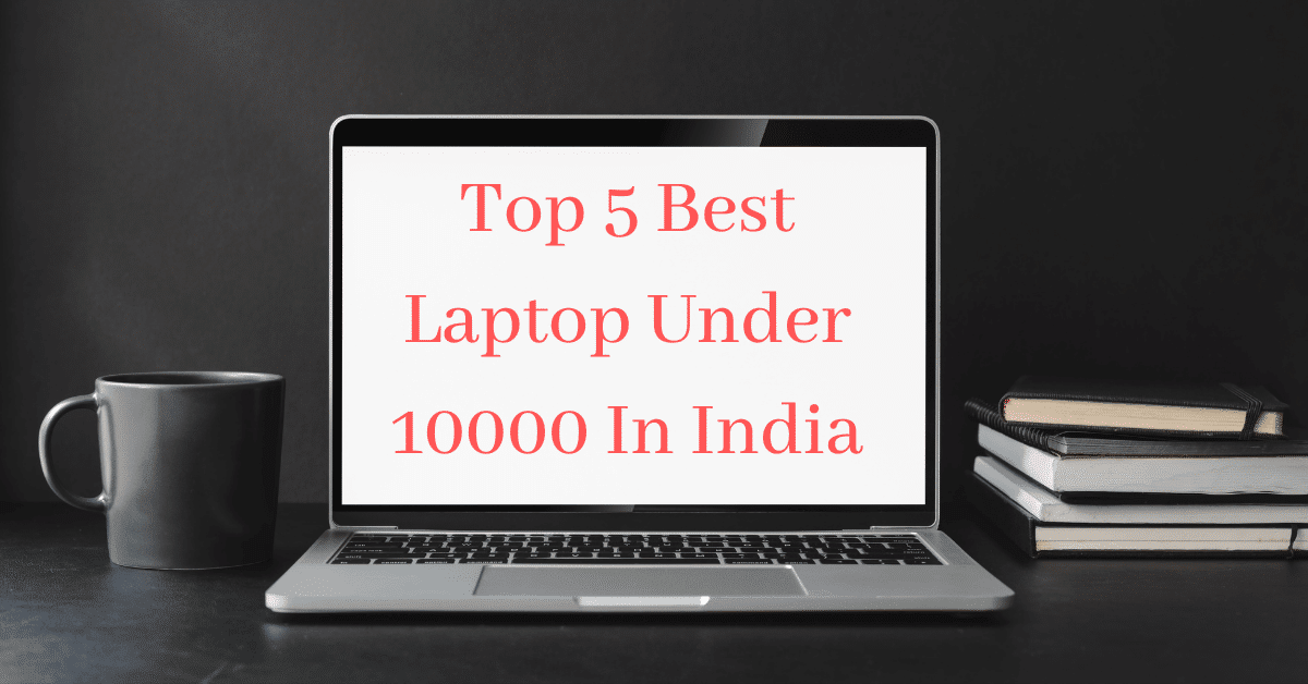 Which is The Best Laptop Under 10k in India-E-Market-Electronics & Appliances-Computers & Laptops-Delhi