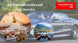 Kathmandu to Raxaul border taxi Service, Kathmnadu to Raxaul-Services-Travel Services-Patna