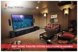 Best Wireless Home Theater System in India- Image Solutions-Services-Home Services-Mumbai