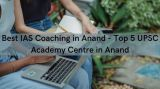 Best IAS Coaching in Anand -Jobs-Education & Training-Delhi