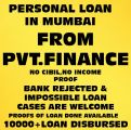 GET PVT.FINANCE ON PDC'S.NO CIBIL CHECK,NO INCOME PROOF-Services-Insurance & Financial Services-Mumbai