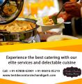 Best catering with our elite services in Chandigarh-Services-Event Services-Chandigarh